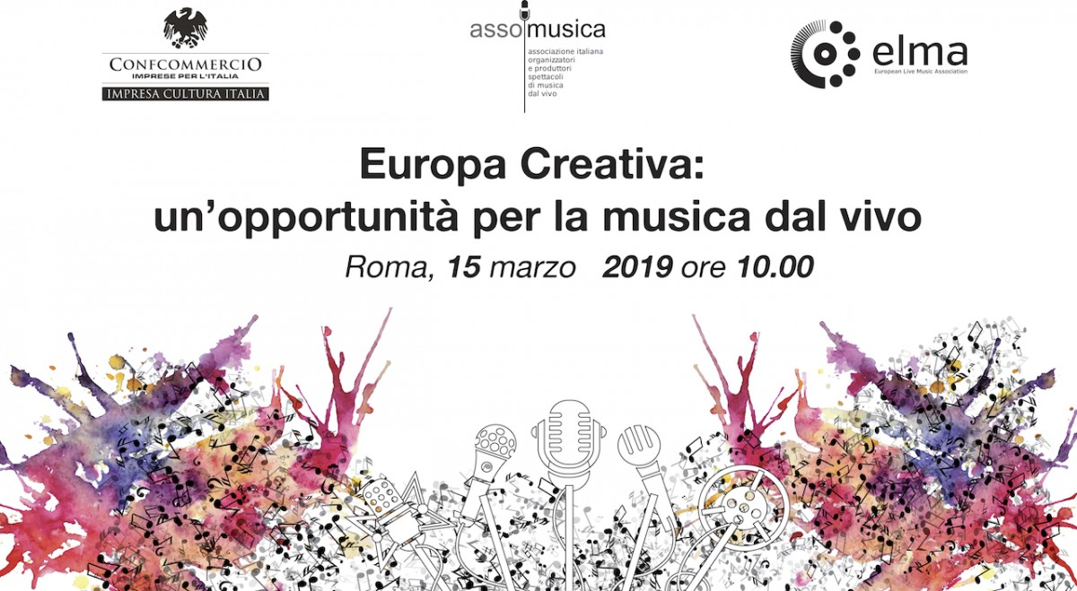 "STREAMING - Conference ""Creative Europe: an opportunity for live music"" - Rome, 15 March 2019"