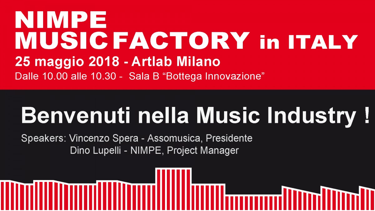 NIMPE Music Factory - 25 maggio 2018 Artlab Milano - Lo streaming completo dell'evento